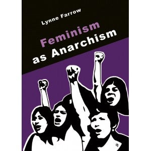 Image of Feminism as Anarchism