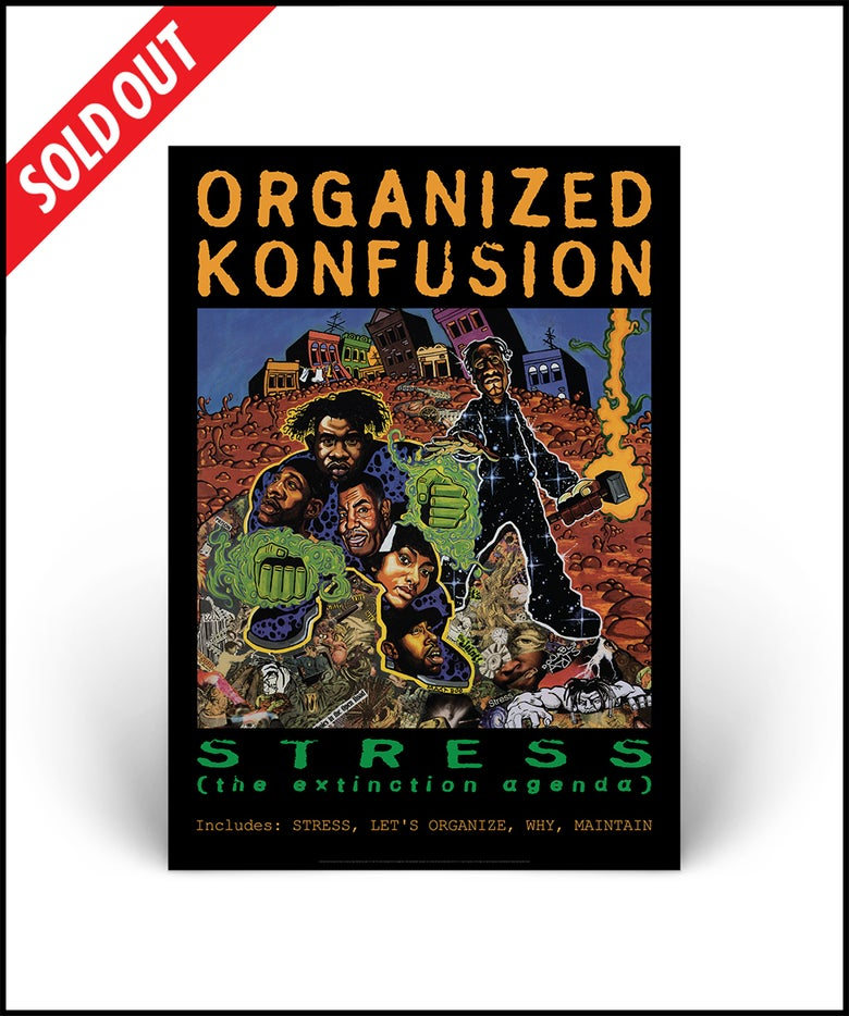 """Image of """"Organized Konfusion - Stress: The Extinction Agenda"""" A2 lithographic poster print"""