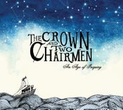 Image of The Crown and Two Chairmen - An Age of Inquiry (CD)