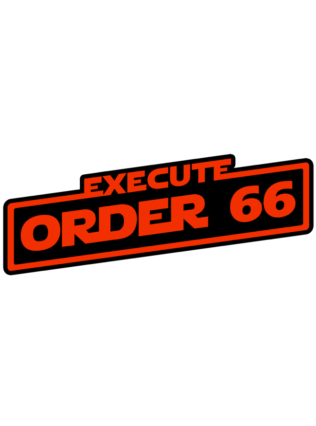 Image of Order 66 by Clay Graham (Sith Variant)