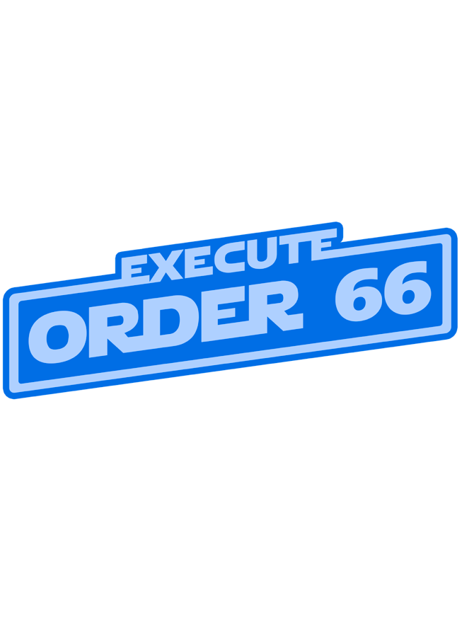 Image of Order 66 by Clay Graham (Hologram Variant)