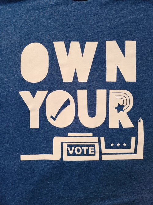 Image of OWN YOUR VOTE. OWN YOUR SOUL.