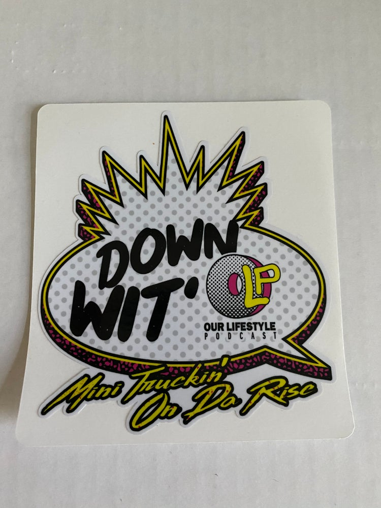 Image of Down Wit OLP stickers