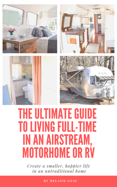 Image of The Ultimate Guide to Living Full Time in an RV, Airstream or Motorhome