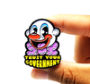 Trust Your Government - Enamel Pin