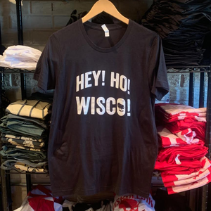 Hey! Ho! WISCO! (Unisex)