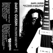 Image of Daryl Gussin - Malt Transit & Mass Liquor - tape