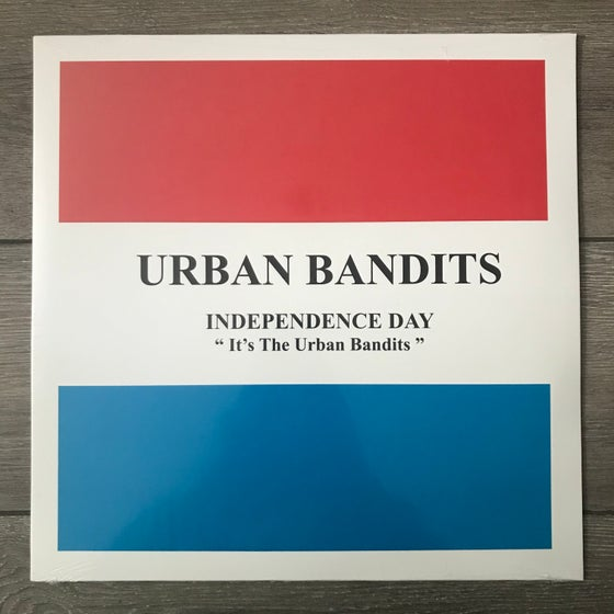 Image of Urban Bandits - Independence Day Vinyl LP