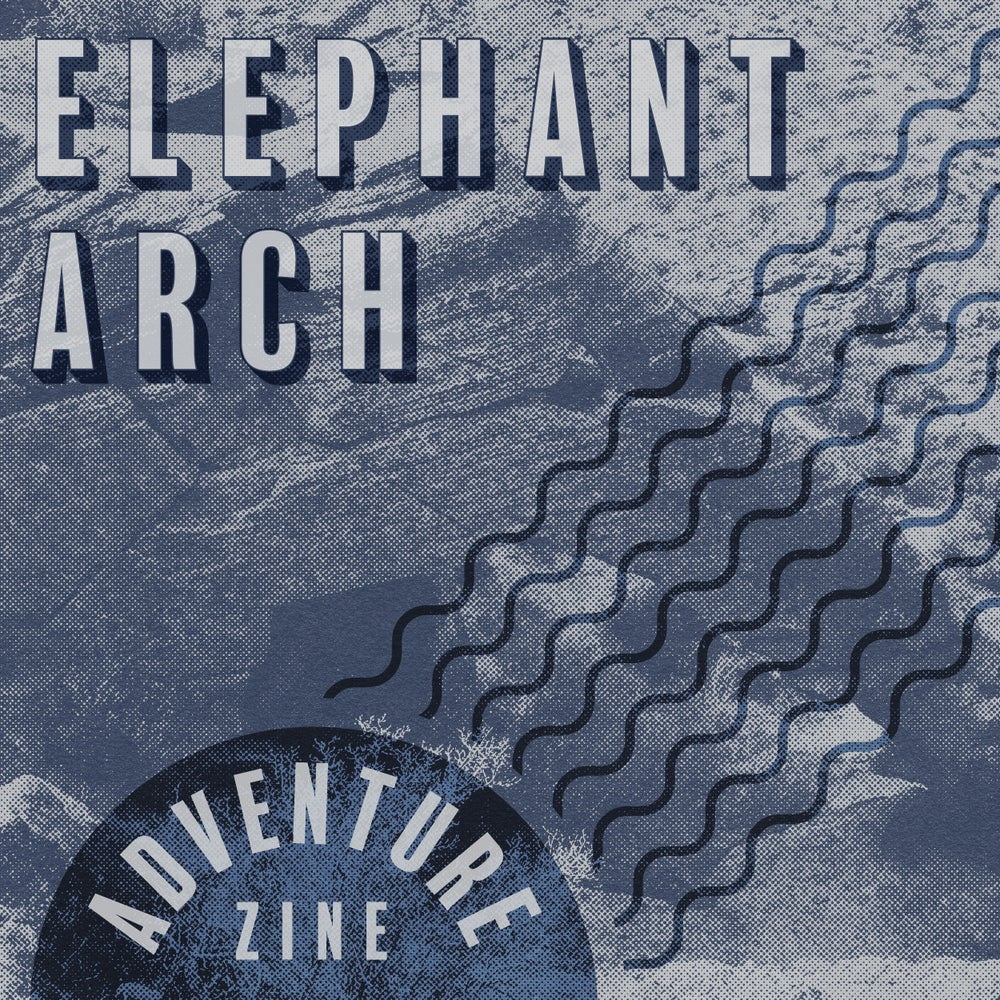 Adventure Zine: Elephant Arch