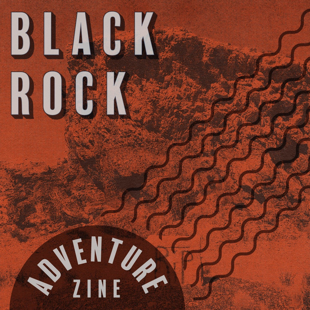 Adventure Zine: Black Rock