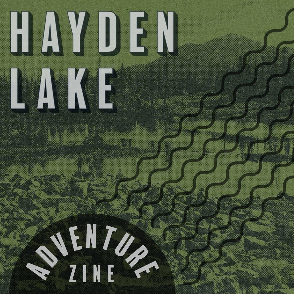Adventure Zine: Hayden Lake