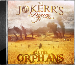 Image of The Jokerr's Legacy - All The Orphans Hardcopy