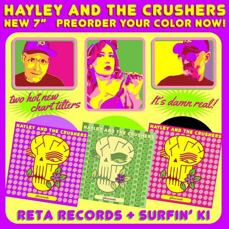 """Image of NEW: Hayley & The Crushers """"Jacaranda / Angelyne"""" 7"""""""