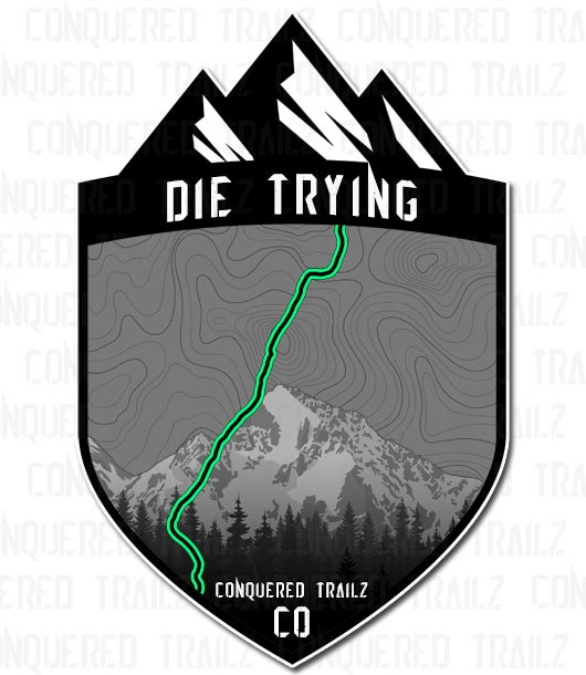 """Image of """"Die Trying"""" Trail Badge"""