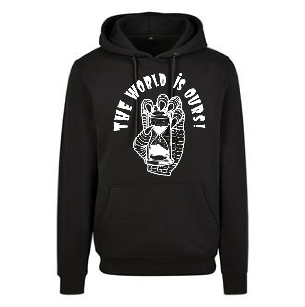 Hoodie The World Is Ours by Fast Life Label