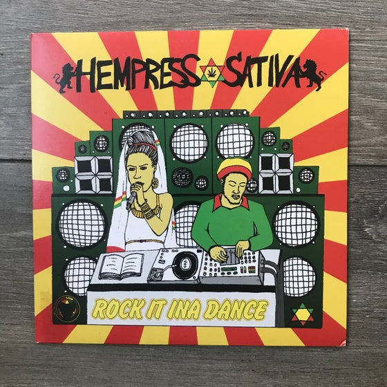 Image of Hempress Sativa - Rock It Ina Dance  Vinyl 7 Inch Single