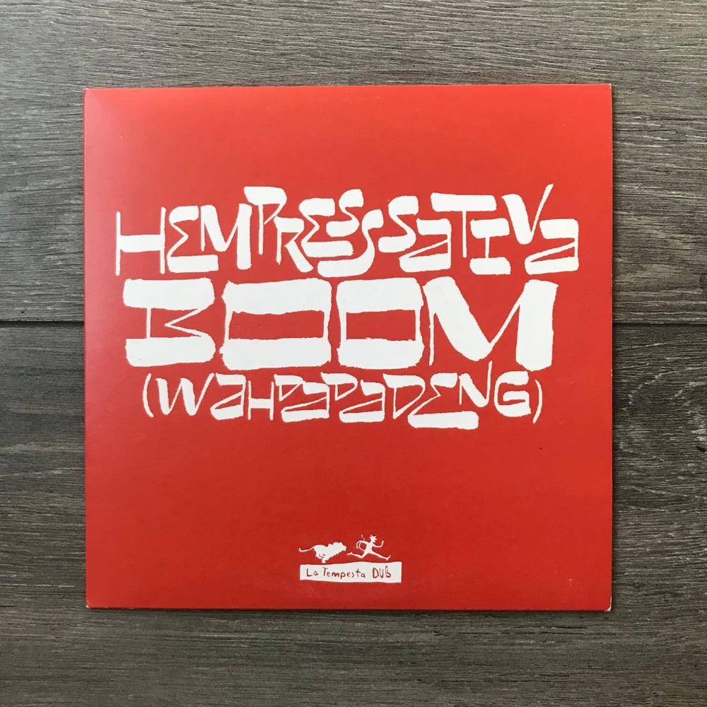 Image of Hempress Sativa - Boom Wah Da Da Deng Vinyl 7 Inch Single