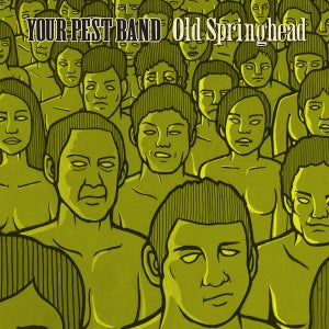 Image of Your Pest Band - Old Springhead  2xLP