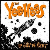 Image of The Yoohoos – Up Goes The Rocket  LP