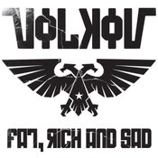 Image of Volkov ‎– Fat, Rich And Sad  LP