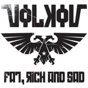 Image of Volkov – Fat, Rich And Sad  LP