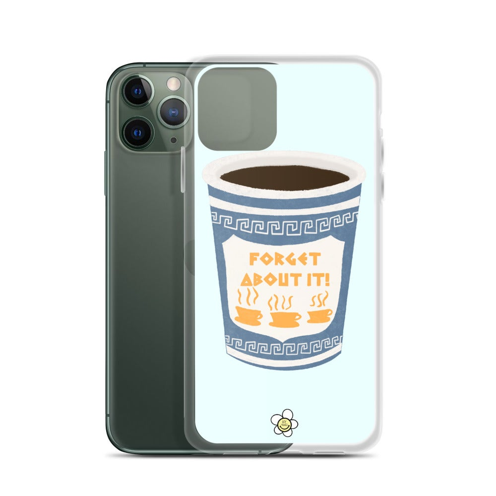 Image of Forget About It NYC Coffee Cup iPhone Case