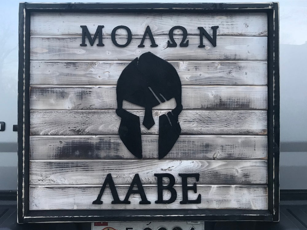 Image of MOLON LABE (Come and Take Them)