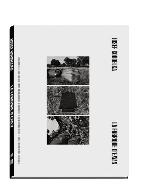 Image of  La Fabrique d'Exils de Josef Koudelka