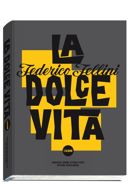 Image of  La Dolce Vita, l'Album Sam Stourdzé