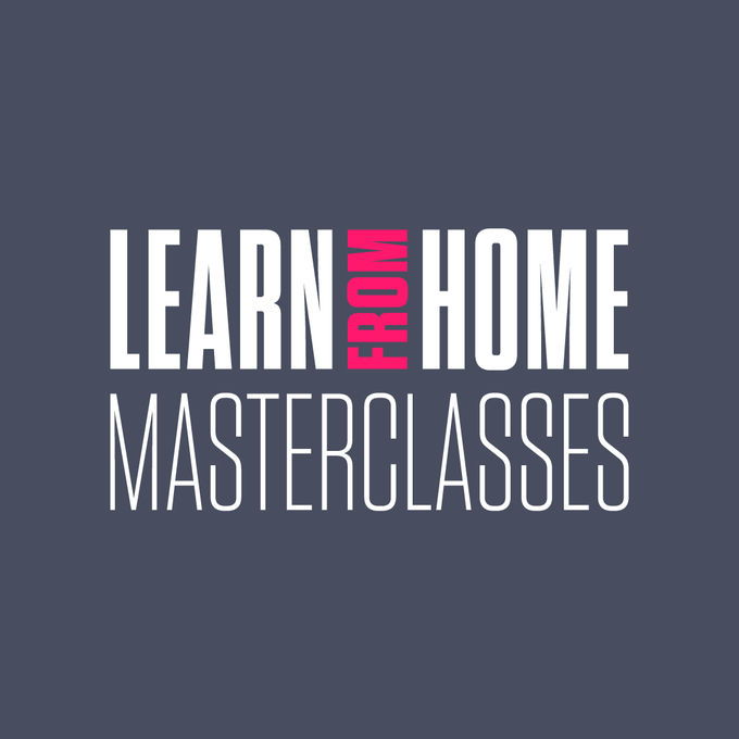 Image of Learn From Home Masterclasses - 6 session ticket