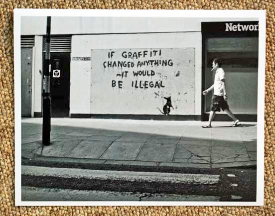 "Image of Signed & Numbered - Banksy - If Graffiti Changed Anything... - 2011 - B & W 10"" x 8"" photo"