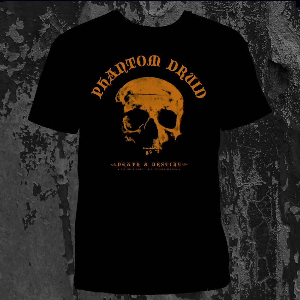 Image of PHANTOM DRUID - Death & Destiny. T-Shirt