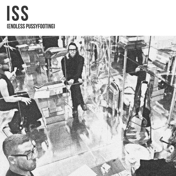 ISS - Endless Pussyfooting Lp
