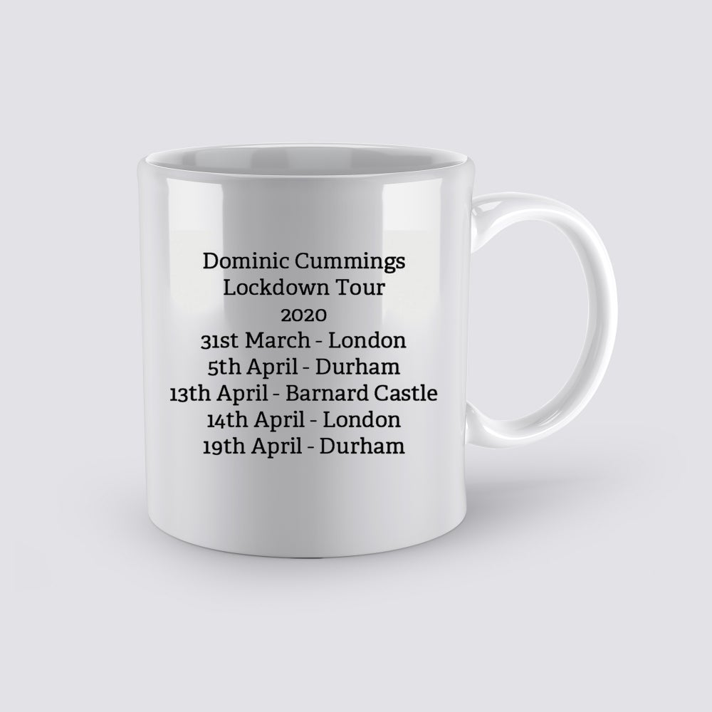 Image of Dominic Cummings Lockdown Tour 2020 Coffee mug