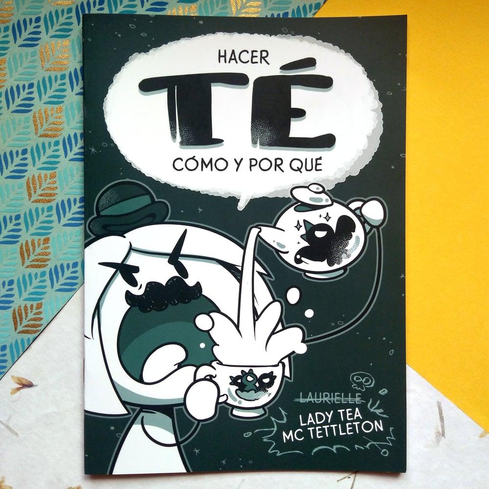 Image of Hacer té, Cómo y Por Qué | Cómic
