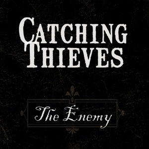Image of Catching Thieves : The Enemy