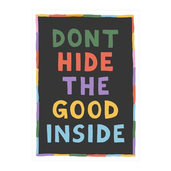 Image of Don't Hide The Good Inside
