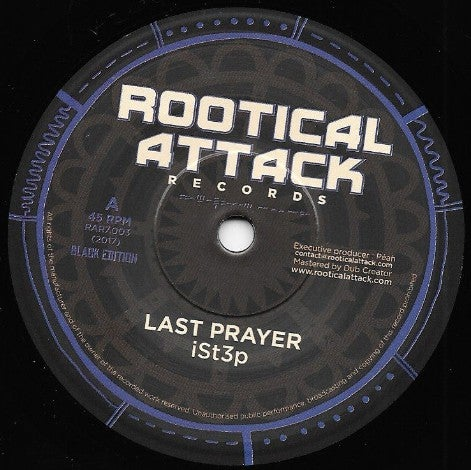 IST3P ‎– LAST PRAYER / ROOTICAL ATTACK RECORDS ‎– RAR7.003 - 7""