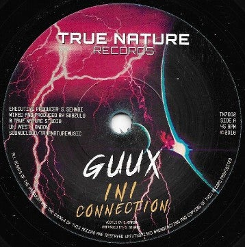 """GUUX, SUBZULU – INI CONNECTION / CONNECTION DUB  /TRUE NATURE RECORDS – TN7002 - 7"""""""