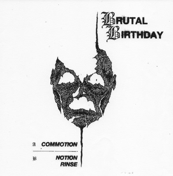 """Brutal Birthday - Commotion 7"""""""