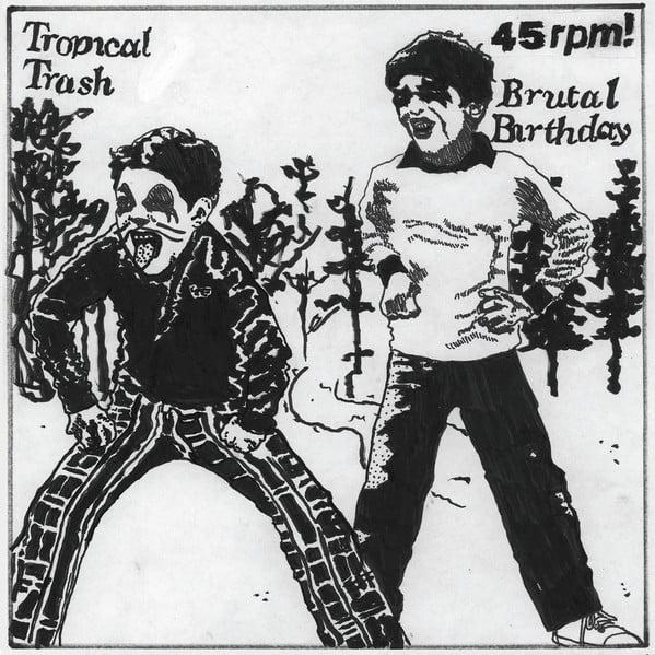 "Brutal Birthday/Tropical Trash Split 7"""