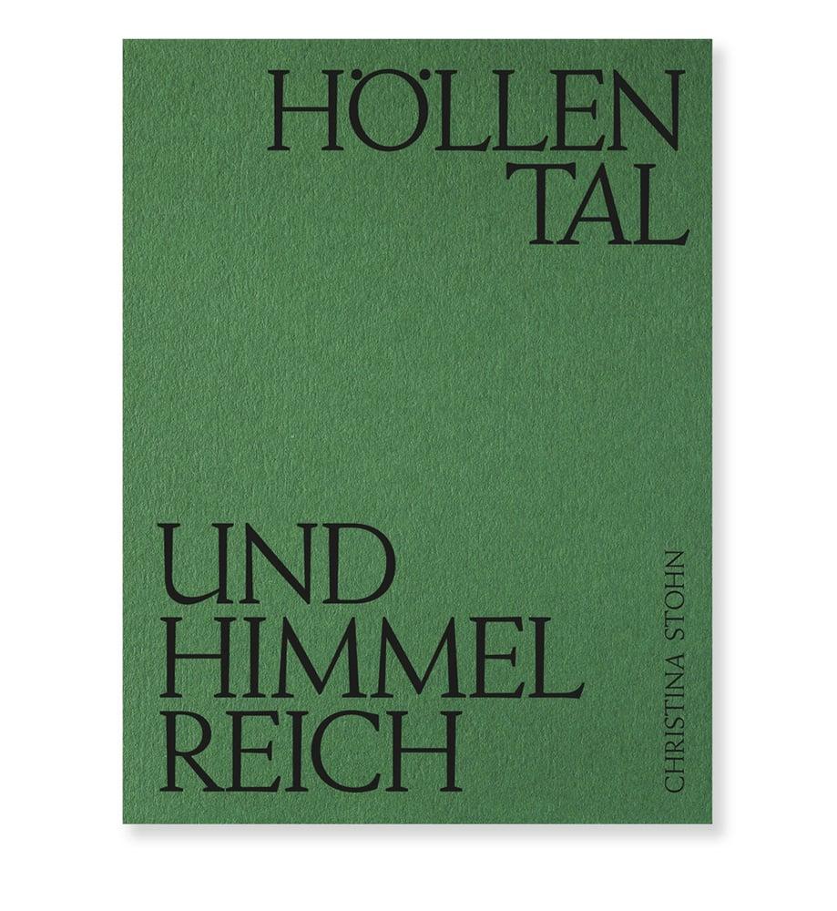 Image of Christina Stohn - Höllental und Himmelreich