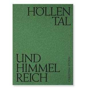 Christina Stohn - Höllental und Himmelreich