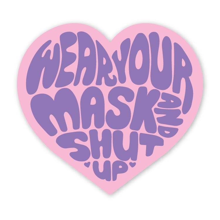 Image of Wear Your Mask and Shut Up Sticker