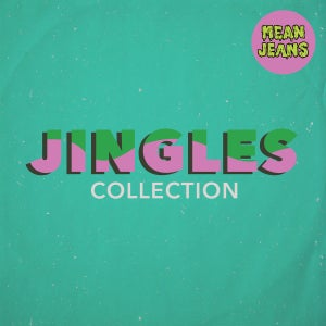 Image of Mean Jeans – Jingles Collection LP