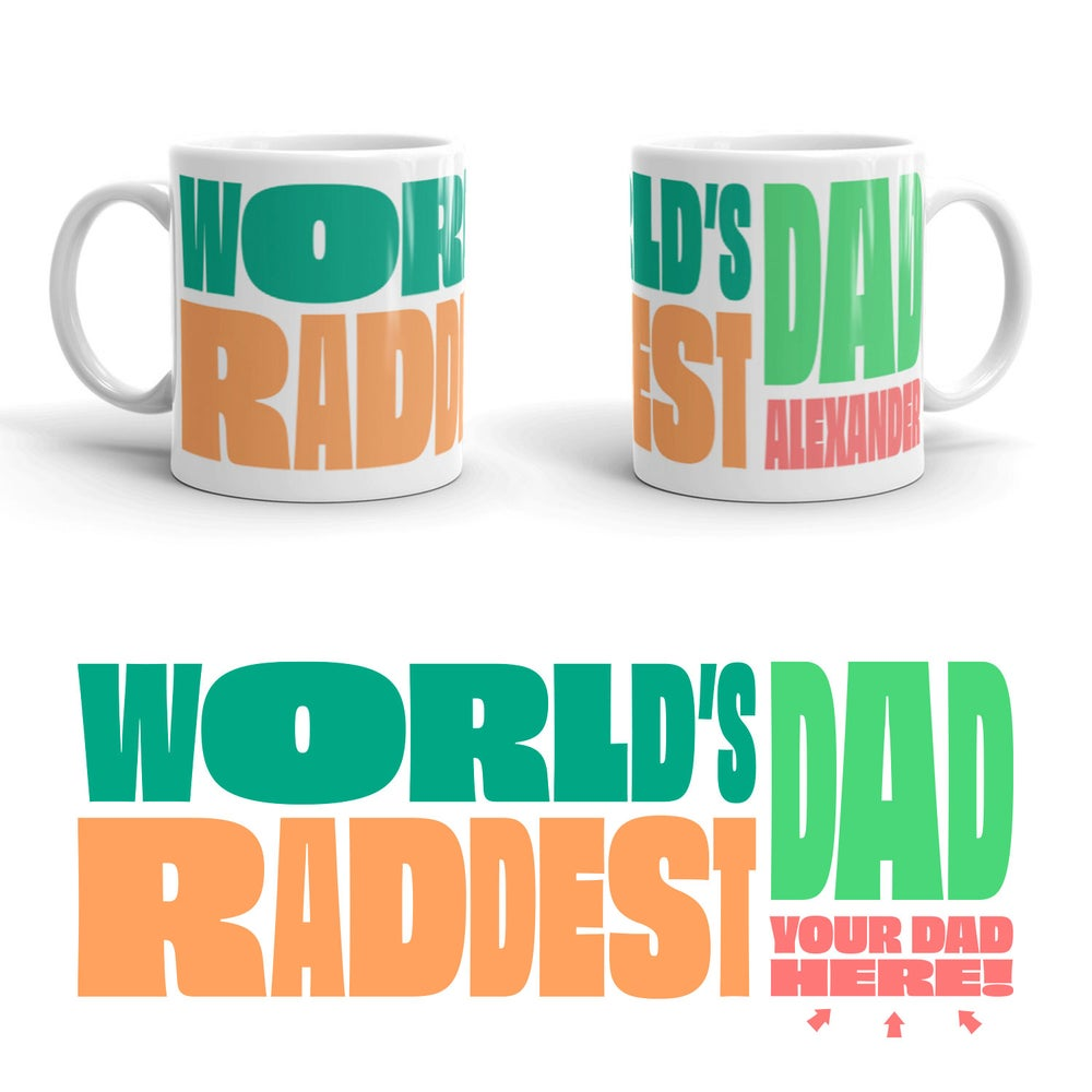 Image of World's Raddest Dad Mug