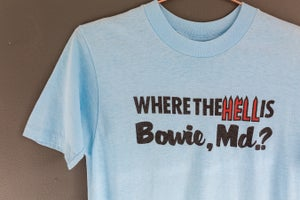 Image of Vintage 1980's  'Where the HELL is Bowie, MD' Tee