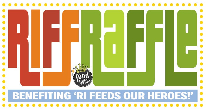Image of RIFF RAFFLE Benefiting 'RI Feeds Our Heroes'!