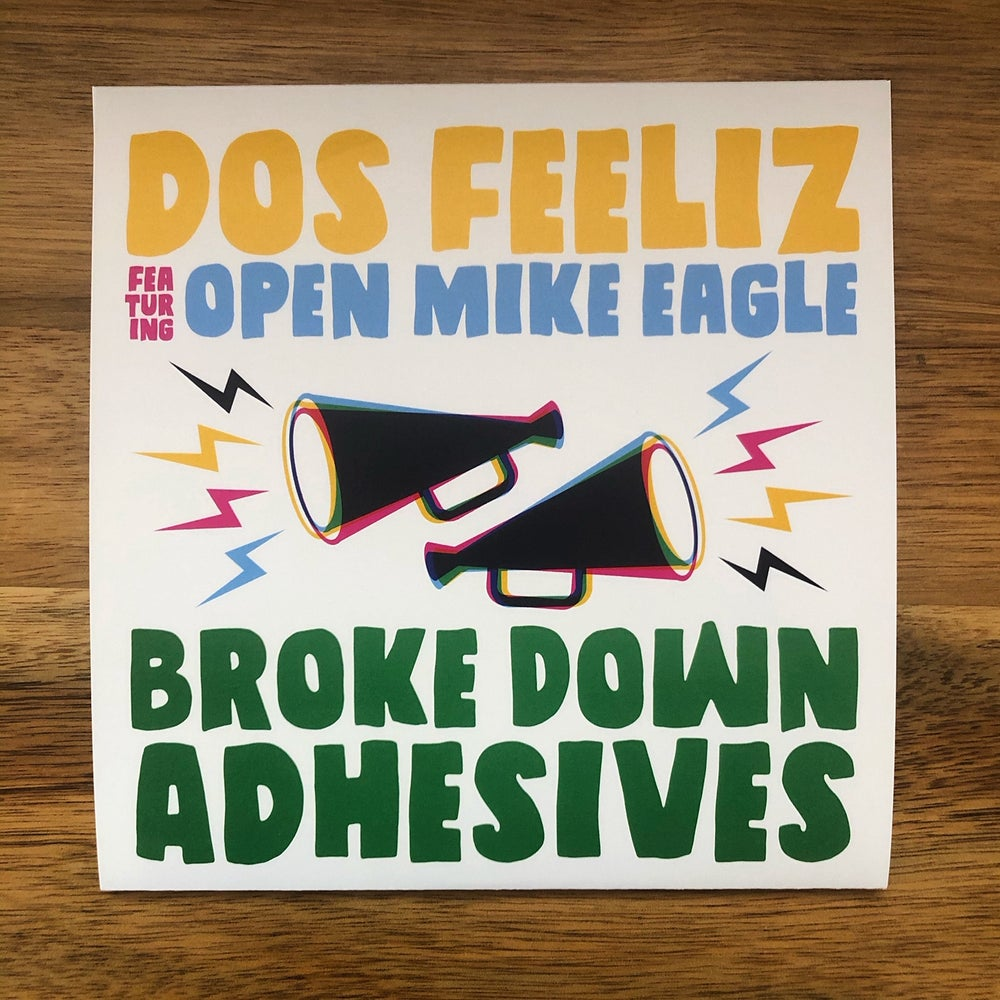 "Image of Dos Feeliz, ""Broke Down Adhesives"" (feat. Open Mike Eagle) 7"" record"