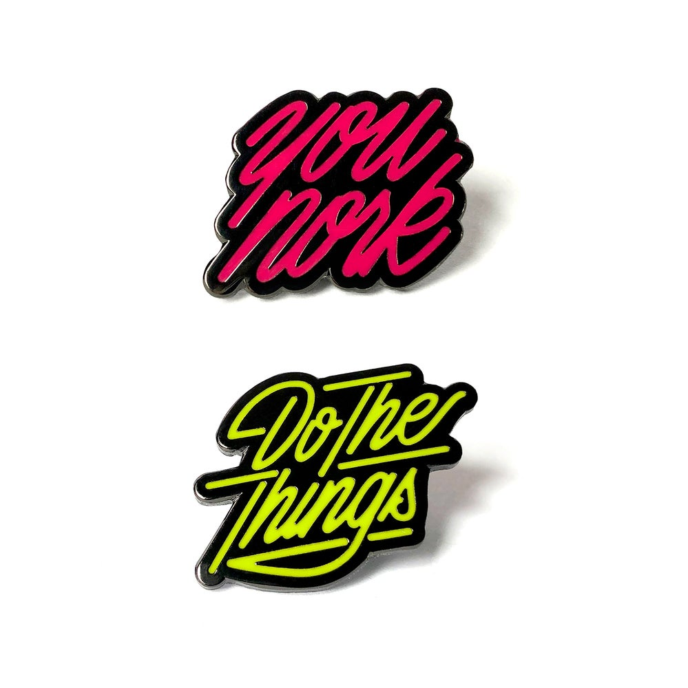 Image of You Nork & Do The Things Pin Combo